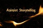 animist storytelling featured image